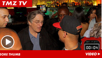 Robert De Niro -- Blending in with T.I. in Hotlanta