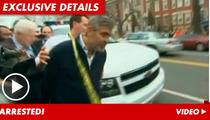George Clooney & Dad -- ARRESTED!