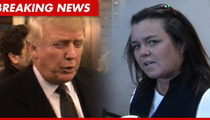 Donald Trump SLAMS Rosie O'Donnell -- I Was Right, She's a Total FAILURE