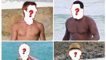 Beachin' Man Bods -- Guess Who!