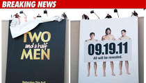 'Two & A Half Men' Billboard -- Ashton Unravels