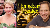 J.K. Rowling Presents ... Homeless Theater