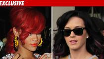 Katy Perry Okay with Rihanna's Wedding No-Show