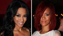Ciara vs. Rihanna: Who'd You Rather?