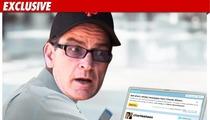 Charlie Sheen:  I Twitter for Cash!
