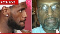 LeBron James -- Alleged Dad Has NO GAME, Lawsuit Dismissed