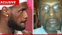 LeBron James -- Alleged Dad Has NO GAME, Lawsuit Dismissed