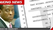 Dr. Conrad Murray's Police Interview -- What the Jury Hasn't Heard