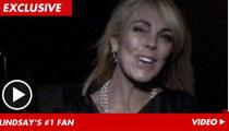 Dina Lohan -- Lindsay Is A-OK!!!