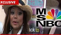 MSNBC To La Toya Jackson:  Go Pound Sand, We're Airing the Murray Documentary