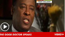 Dr. Murray Defends His Actions -- I Didn't Kill Michael Jackson!