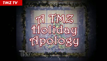 TMZ Holiday Apology -- Truth About Santa Claus Is ...
