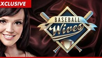 'Baseball Wives' Anna Benson Dildo Stunt has Show Staffers in Uproar