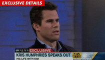 Kris Humphries -- 'Livid' with 'GMA' Over Kim Kardashian Divorce Questioning