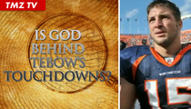 Tim Tebow -- How Holy Are His Hail Marys?