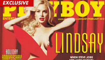 Lindsay Lohan -- Playboy Sales Are On Fire!