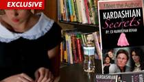 Ex-Kardashian Nanny Shopping Tell-All Book -- Trashes the Kids
