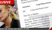 Lindsay Lohan -- First Shot Fired in Dubai War