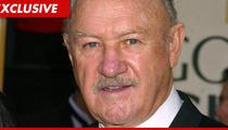 Gene Hackman -- VIP Treatment at Florida Hospital
