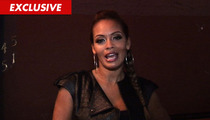 Evelyn Lozada -- Don't Call Me Mrs. Ochocinco ... Yet!