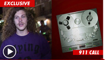 'Workaholics' Blake Anderson 911 Call -- 'Stabbing Pain Around Anal Area'