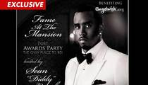 Diddy -- Grammy After Party Tickets ... $50,000 a Pop