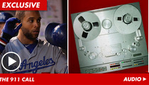 L.A. Dodgers Star James Loney Frantic 911 Call -- 'He Woke Up, SLAMMED on Gas""