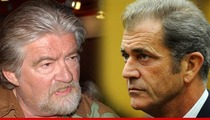 Mel Gibson RIPPED By 'Maccabees' Writer Joe Eszterhas -- 'You Hate Jews'