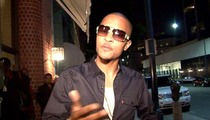 T.I. -- DESTROYING It On Probation