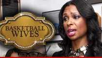 'Basketball Wives' Producers -- Jennifer Williams' Suit is a HUGE Slap in Our Face