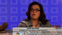 Rosie O'Donnell -- I Don't Want Lindsay Lohan to DIE ... Like Whitney Houston