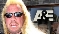 Dog 'The Bounty Hunter' Chapman's Show Canceled