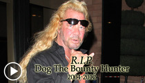 'Dog the Bounty Hunter' -- Buried But Not Forgotten