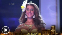 Miss USA Pageant -- Hey Miss Delaware ... Why Bother?
