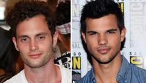 Penn Badgley vs. Taylor Lautner: Who'd You Rather?