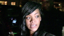 Rihanna's Ex-Accountants -- She Screwed Herself Out of Millions!