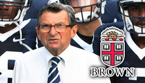 Joe Paterno -- Brown Univ. Will NOT Boot Coach from Hall of Fame