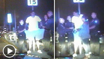 Matt Barnes Arrest Video -- 'You're The F**king Fa**ot Who Followed Me'