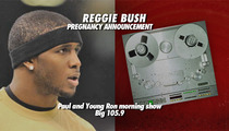 Kim Kardashian's Ex Reggie Bush -- I'm Having a Baby ... And It Better Be a Boy