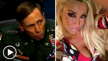 General David Petraeus Scandal -- A General Windfall for Porn Star Jill Kelly