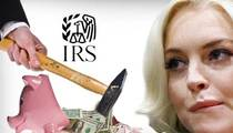 Lindsay Lohan -- IRS Seizes Bank Accounts