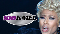 Radio Station to Keyshia Cole -- Quit Your Bitching ... You Were Always #2