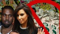 Kim Kardashian & Kanye West -- REJECT Brangelina-Sized Payday for Baby Pics