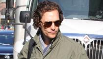 Matthew McConaughey -- My Skinny Days Are OVAH!