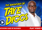 Taye Diggs -- What the Hell Ya Doing in My House?