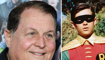 'Batman' Star Burt Ward -- Hey DC Comics ... DON'T KILL ROBIN!!!