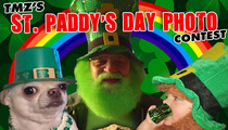 TMZ's St. Paddy's Day Picture Contest -- Enter to Win!