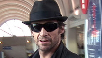 Hugh Jackman -- Deranged Fan Arrested After Throwing Pubic Hair at Him