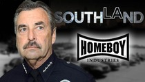 LAPD Chief -- I'm Donating My 'Southland' Paycheck to Homeboy