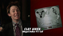 Clay Aiken 911 Call -- Creepy Alleged Intruder Is Packin' BINOCULARS!